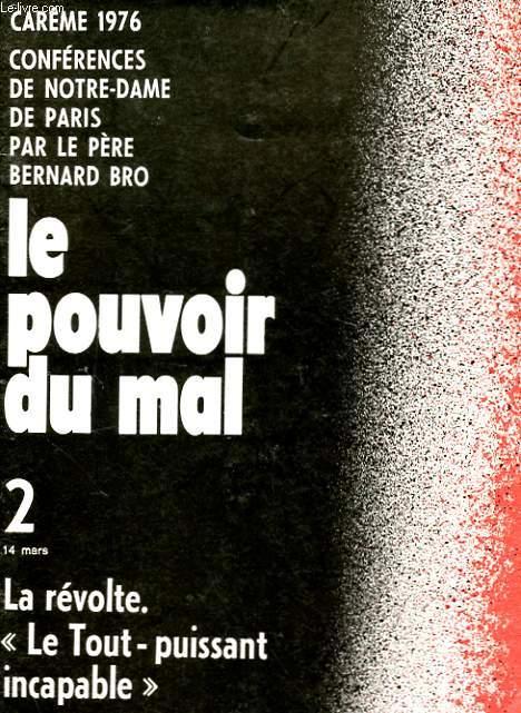 CAREME 1976 - CONFERENCES DE NOTRE-DAME DE PARIS - LE POUVOIR DU MAL - 2 - LA REVOLTE.