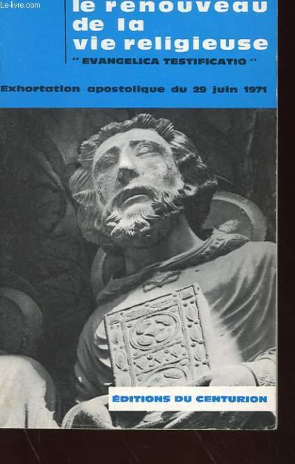 LE RENOUVEAU DE LA VIE RELIGIEUSE -