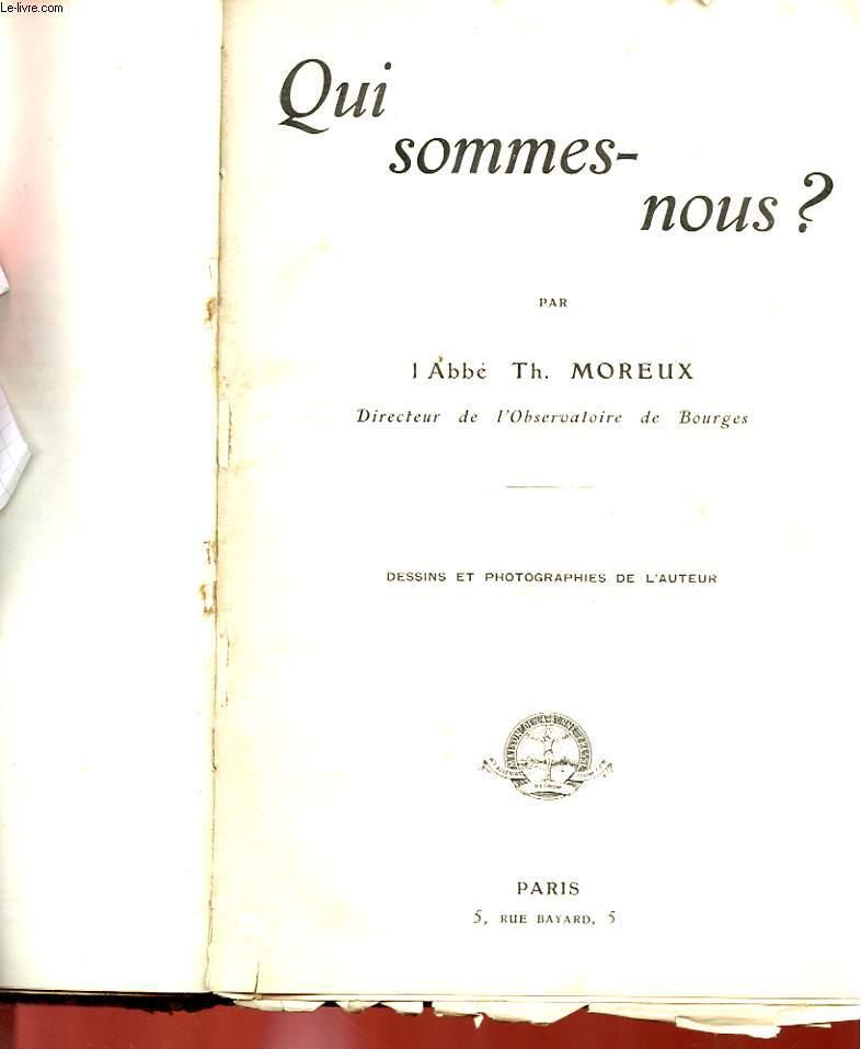 4 CHAPITRES DE LA COLLECTION SCIENTIFIQUE DE LA BONNE PRESSE - D'OU VENONS-NOUS ? - QUI SOMMES-NOUS ? - OU SOMMES-NOUS ? - OU ALLONS-NOUS ? (EN PREPARATION)