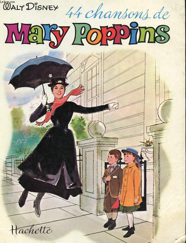 44 CHANSONS DE MARY POPPINS