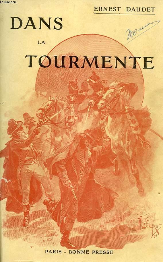 DANS LA TOURMENTE & EN 1815 (DANS LE MEME VOLUME)