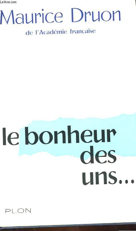 LE BONHEUR DES UNS... - NOUVELLES ET RECITS.