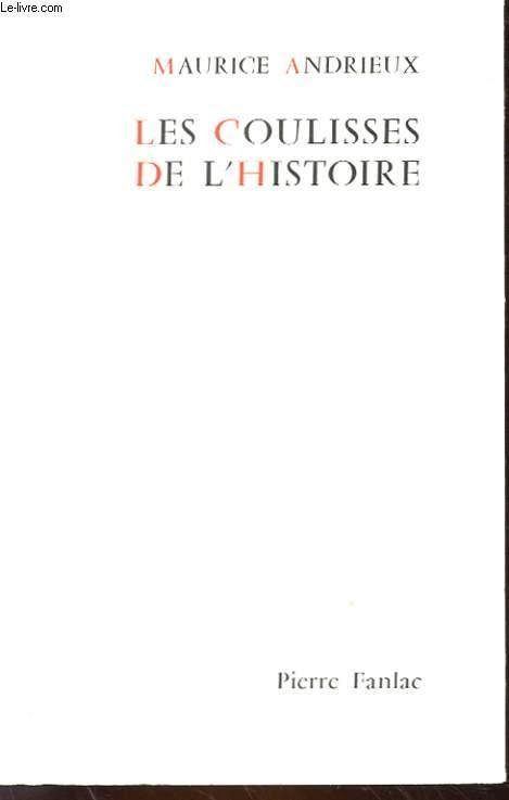 LES COULISSES DE L'HISTOIRE