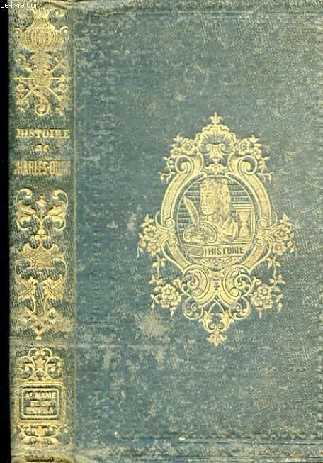 HISTOIRE DE L'EMPEREUR CHARLES-QUENT