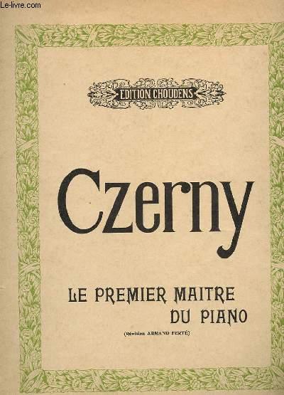 CZERNY - LE PREMIER MAITRE DU PIANO
