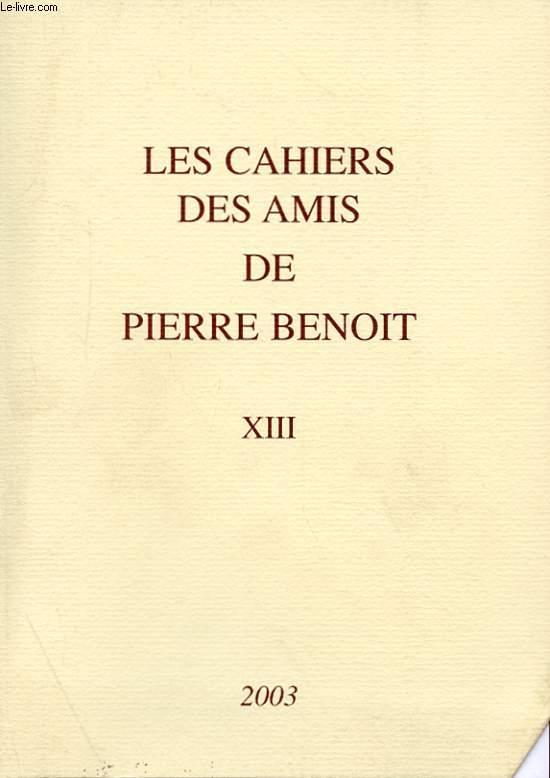LES CAHIERS DES AMIS DE PIERRE BENOIT XIII