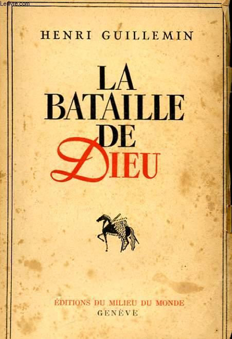 LA BATAILLE DE DIEU