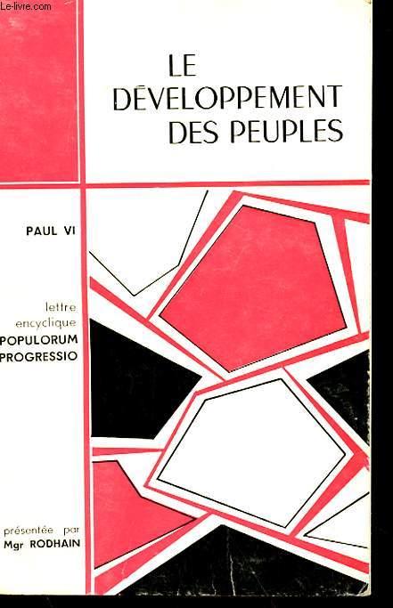 LE DEVELOPPEMENT DES PEUPLES - LETTRE ENCYCLIQUE POPULORUM PROGRESSIO