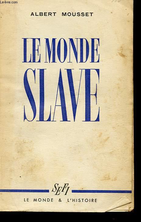 LE MONDE SLAVESLAVE