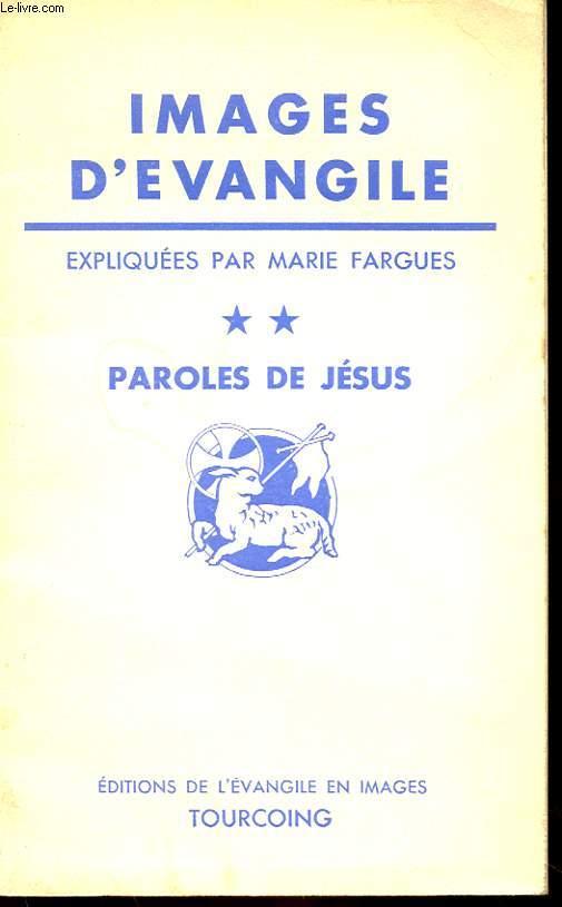 IMAGES D'EVANGILE ** - PAROLES DE JESUS