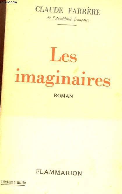 LES IMAGINAIRES - ROMAN