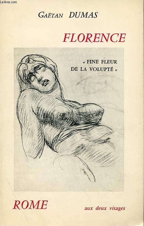 FLORENCE - ROME AUX DEUX VISAGES