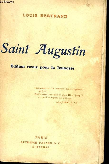 SAINT AUGUSTIN - EDITION REVUE POUR LA JEUNESSE