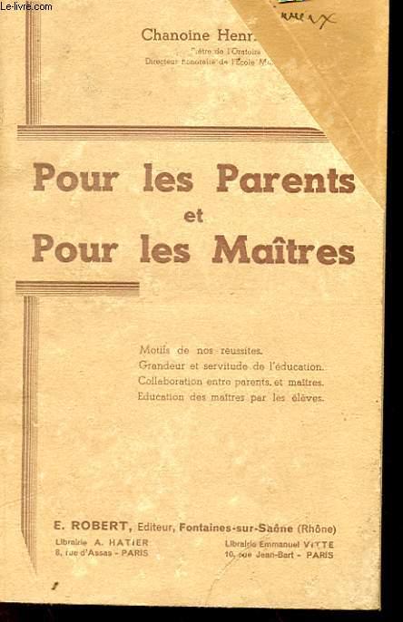 POUR LES PARENTS ET POUR LES MAITRES