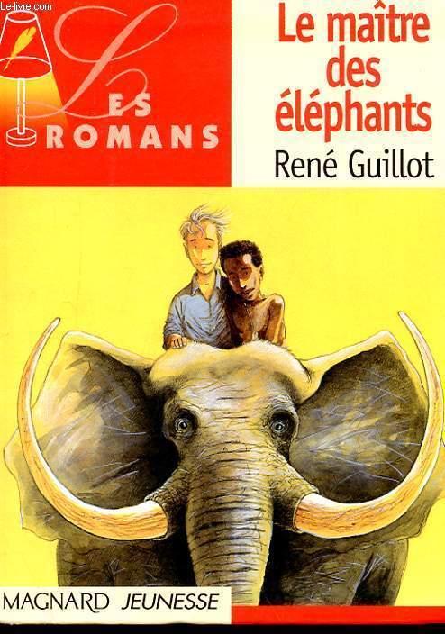 LE MAITRE DES ELEPHANTS