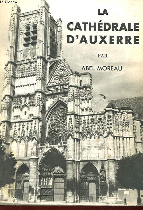 LA CATHEDRALE D'AUXERRE
