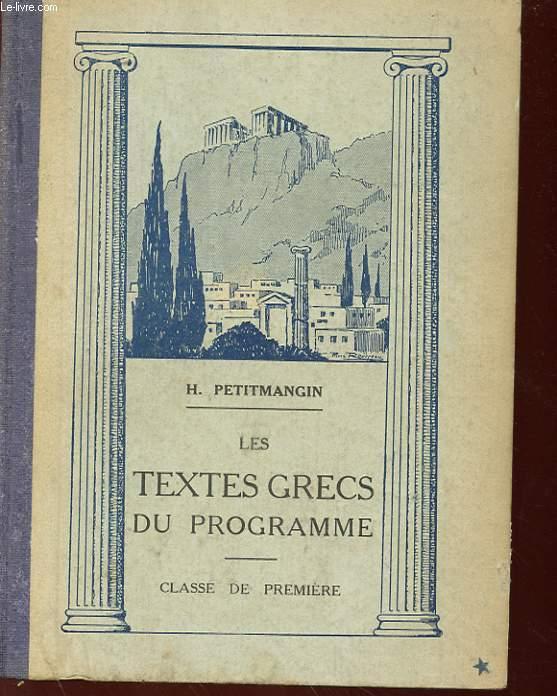 LES TEXTES GRECS - CLASSE DE PREMIERE