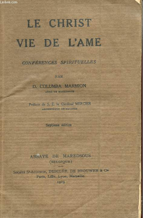 LE CHRIST, VIE DE L'AME - CONFERENCES SPIRITUELLES