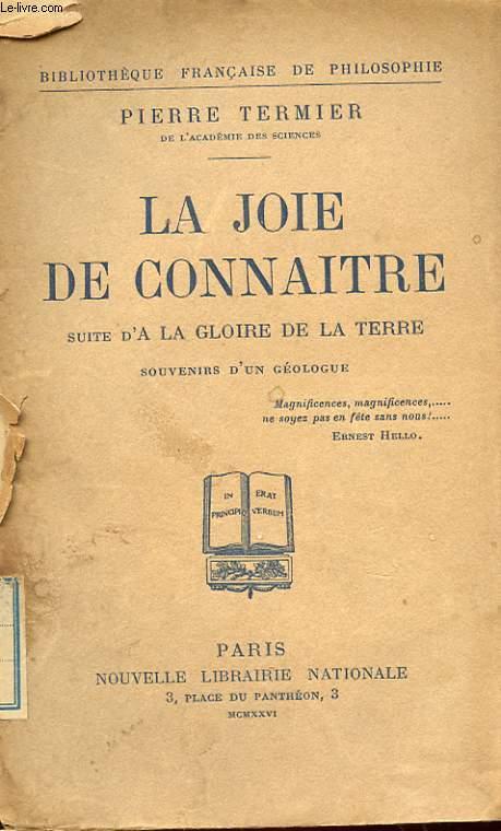 LA JOIE DE CONNAITRE, SUITE D'