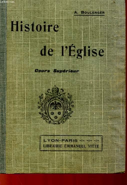 HISTOIRE DE L'EGLISE - COURS SUPERIEUR