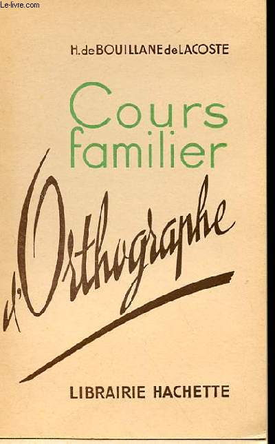 COURS FAMILIER D'ORTHOGRAPHE