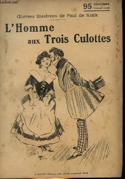 L'HOMME AUX TROIS CULOTTES