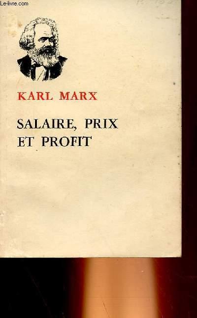 SALAIRE, PRIX ET PROFIT
