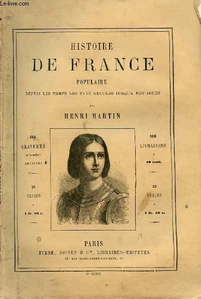 HISTOIRE DE FRANCE POPULAIRE DEPUIS LES TEMPS LES PLUS RECULES JUSQU'A NOS JOURS
