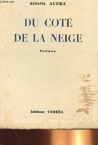 DU COTE DE LA NEIGE (POEMES)