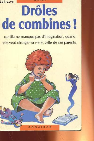 DROLES DE COMBINES !