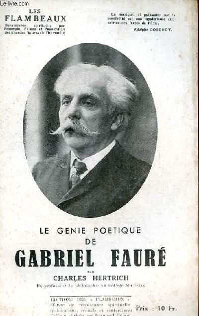 LE GENIE POETIQUE DE GABREIL FAURE