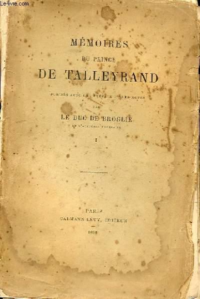 MEMOIRES DU PRINCE DE TALLEYRAND TOME 1