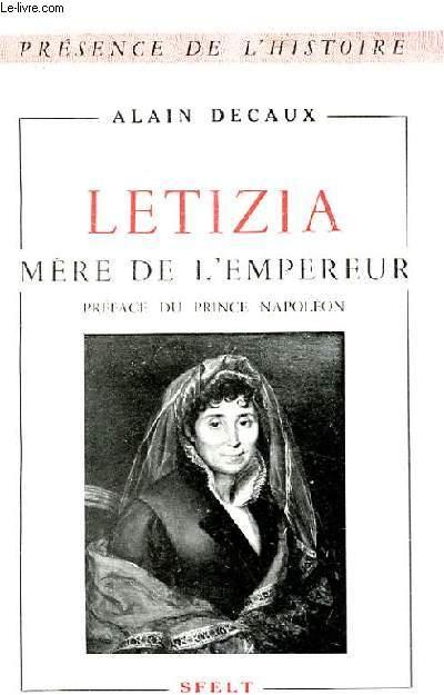 LETIZIA, MERE DE L'EMPEREUR