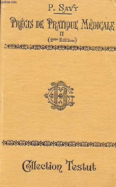 PRECIS DE PRATIQUE MEDICALE TOME 2 - NOUVELLE BIBLIOTHEQUE DE L'ETUDIANT EN MEDECINE