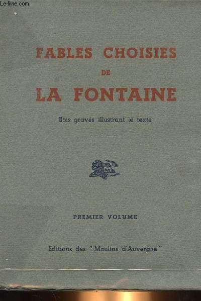 FABLES CHOISIES DE LA FONTAINES PREMIER VOLUME