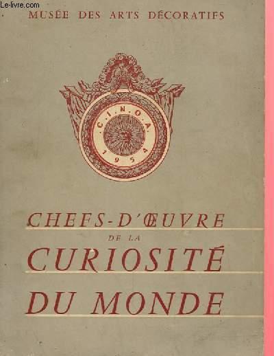 CHEFS-D'OEUVRE DE LA CURIOSITE DU MONDE, 2e EXPOSITION INTERNATIONALE DE LA C.I.N.O.A.
