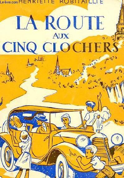 LA ROUTE AUX CINQ CLOCHERS