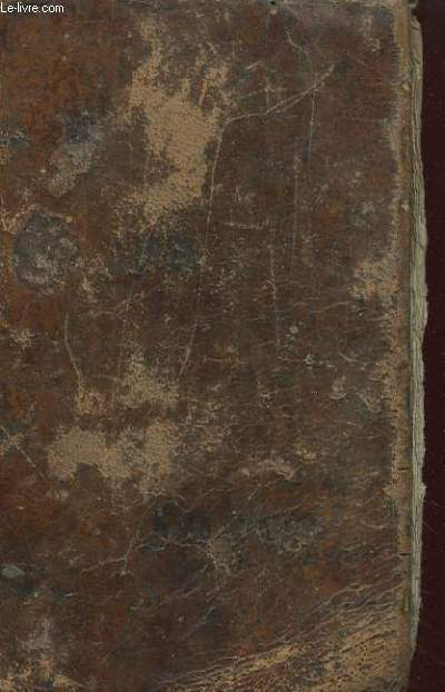 HISTOIRE DE LA SAINTE BIBLE CONTENANT LE VIEUX ET LE NOUVEAU TESTAMENT, AVEC DES EXPLICATIONS EDIFIANTES TIRES DES SAINTS PERES, POUR REGLERS LES MOEURS, DANS TOUTES SORTES DE CONDITIONS