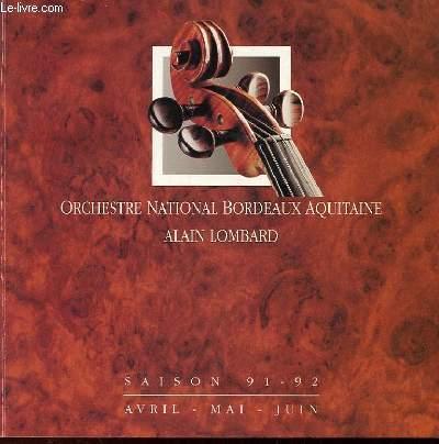 ORCHESTRE NATIONAL BORDEAUX AQUITAINE - AVRIL, MAI, JUIN