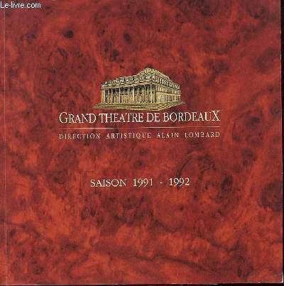 GRAND THEATRE DE BORDEAUX - SAISON 1991-92