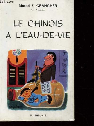 LE CHINOIS A L'EAU-DE-VIE