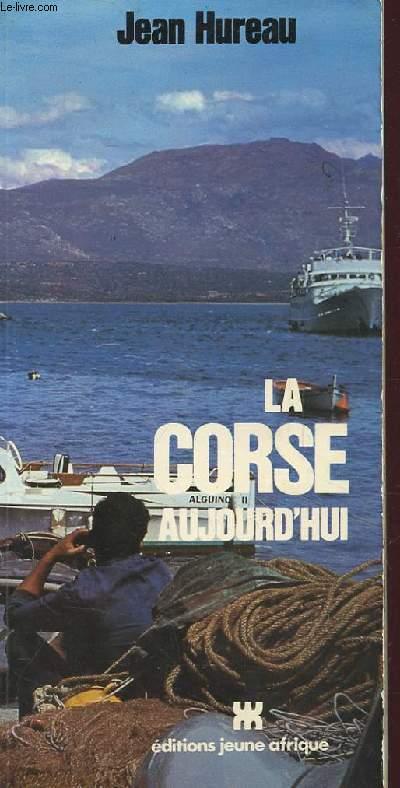 LA CORSE AUJOURD'HUI