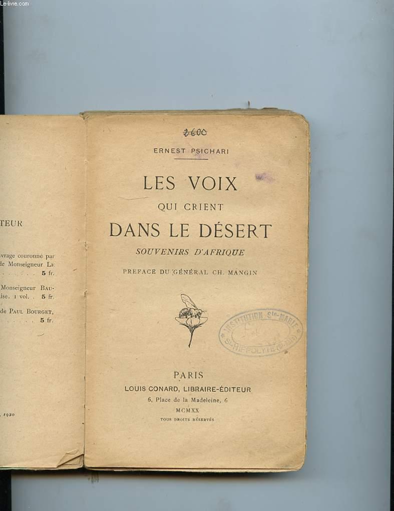 LES VOIX QUI CRIENT DANS LE DESERT. SOUVENIRS D'AFRIQUE