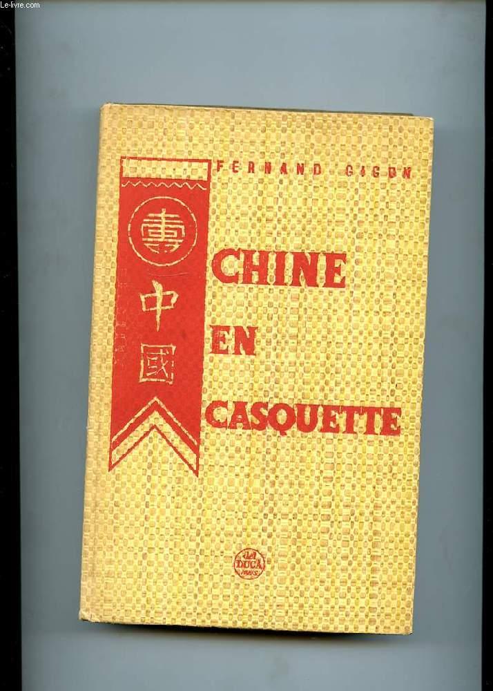 CHINE EN CASQUETTE