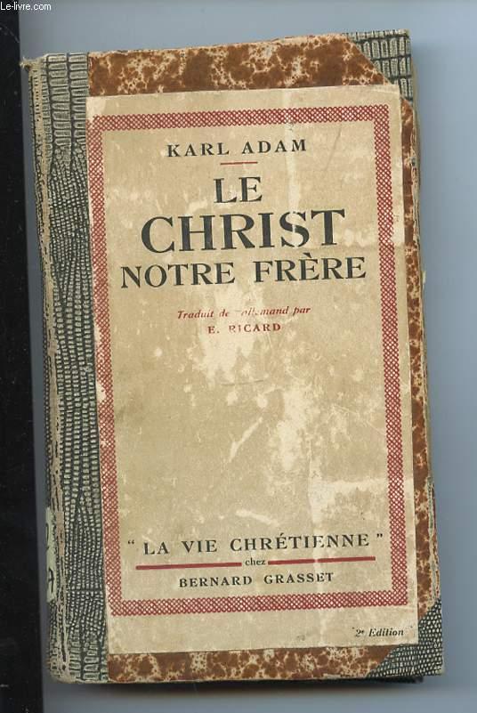 LE CHRIST NOTRE FRERE