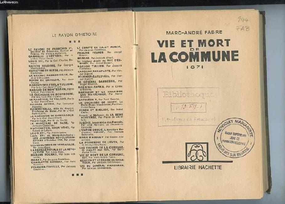 VIE ET MORT DE LA COMMUNE 1871