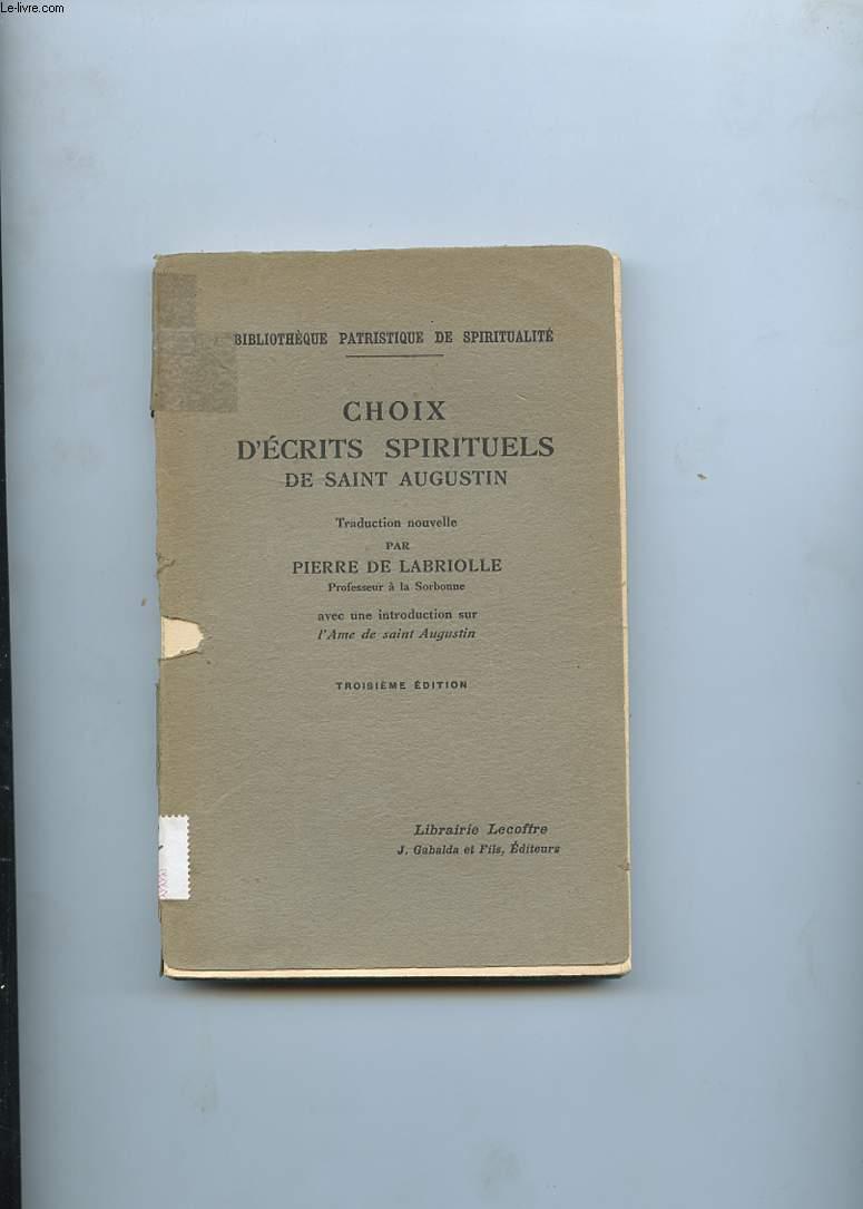 CHOIX D'ECRITS SPIRITUELS DE SAINT AUGUSTIN
