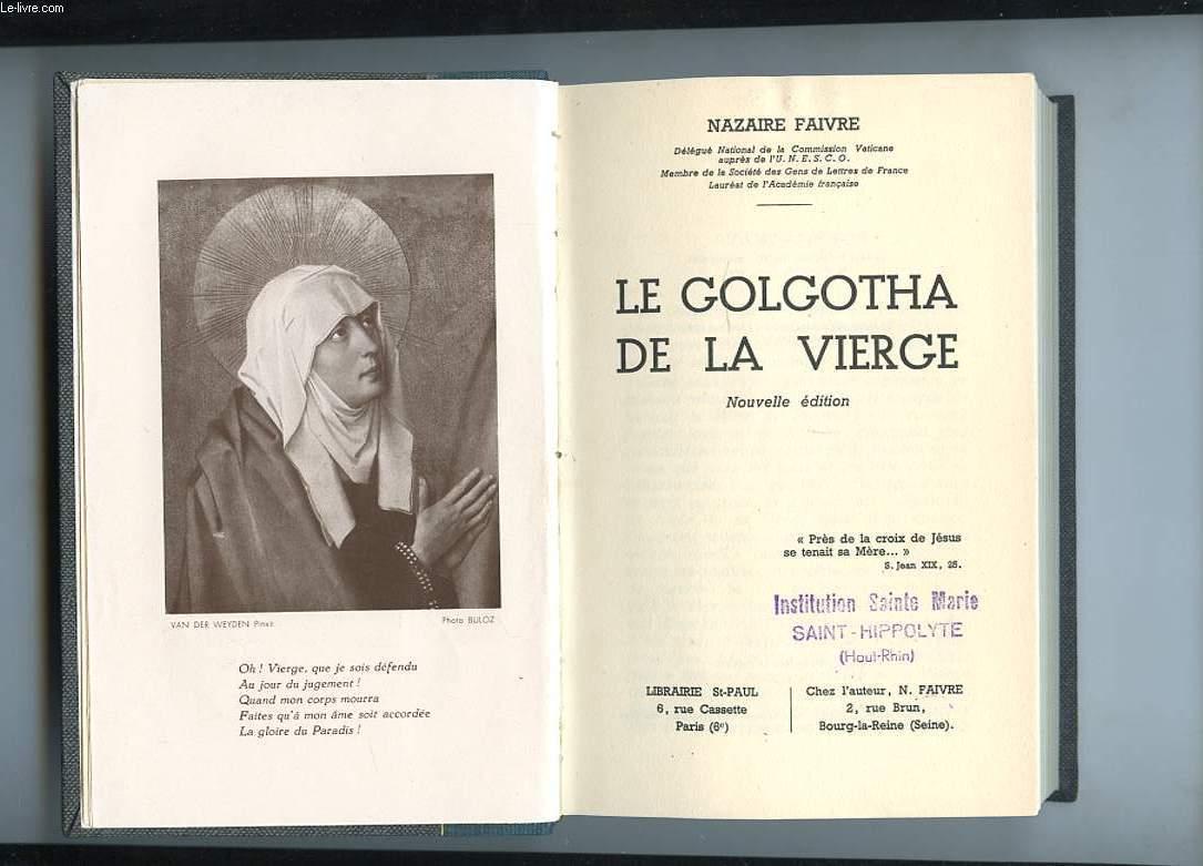 LE GOLGOTHA DE LA VIERGE.