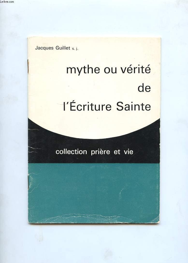 MYTHE OU VERITE DE L'ECRITURE SAINTE
