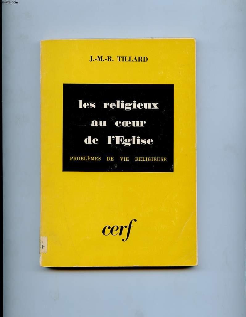 LES RELIGIEUX AU COEUR DE L'EGLISE